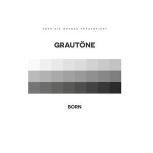 Born – Grautöne