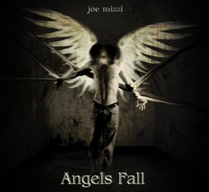 Joe Mizzi – Angels Fall