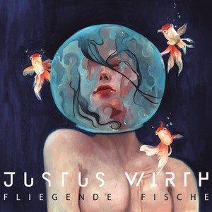 Justus Wirth – Fliegende Fische