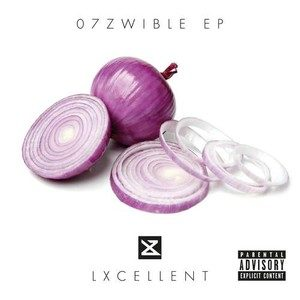 LXcellent – 07Zwible EP