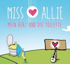 Miss Allie – Mein Herz und die Toilette
