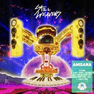 Still Weavens – Amisana