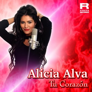 Alicia Alva – Tu Corazon