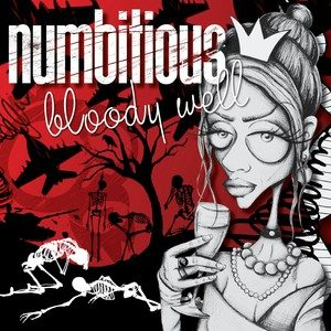 numbitious – Bloody Well EP