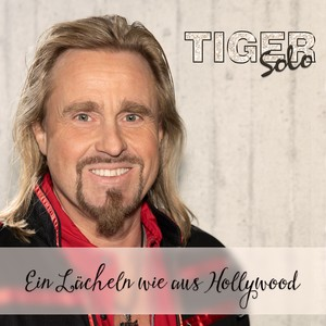 TigerSolo – Ein Lächeln wie aus Hollywood