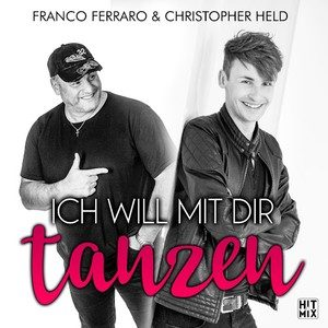 Franco Ferraro & Christopher Held – Ich will mit dir tanzen