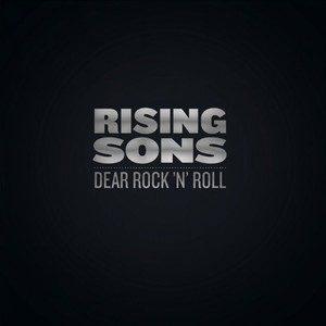 Rising Sons – Dear Rock 'n' Roll