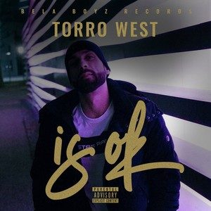 Torro West – Is ok